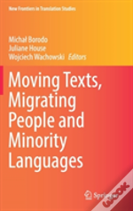 Moving Texts, Migrating People And Minority Languages