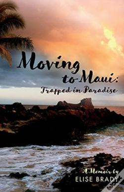 Wook.pt - Moving To Maui: Trapped In Paradise