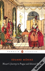 MOZART'S JOURNEY TO PRAGUE AND SELECTED POEMS
