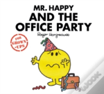 Mr Happy & The Office Party Hangover