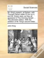 Mr. King'S Speech, At Egham, With Thomas