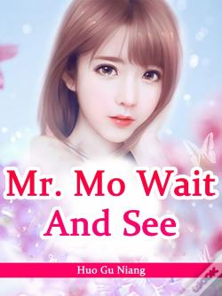 Wook.pt - Mr. Mo, Wait And See