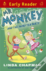 Mr Monkey And The Fairy Tea Party