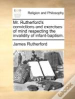Mr. Rutherford'S Convictions And Exercis
