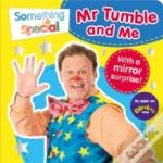 Mr Tumble And Me Mirror Book