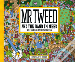 Mr Tweed And The Band In Need
