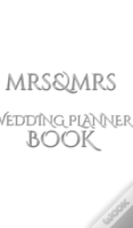 Mrs And Mrs Wedding Planner Journal Book