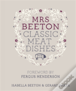 Mrs Beeton'S Classic Meat Dishes