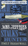 Mrs Jeffries Stalks The Hunter