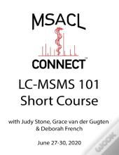 Msacl Connect | Short Course | Lc-Msms 101