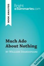 Much Ado About Nothing By William Shakespeare (Book Analysis)