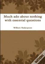 Much Ado About Nothing With Essential Qu