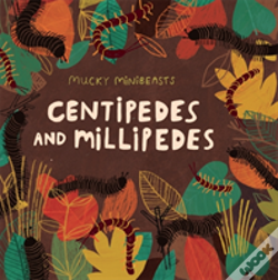 Wook.pt - Mucky Minibeasts: Centipedes And Millipedes