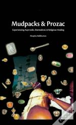 Mudpacks And Prozac