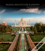 Mughal Architecture And Gardens