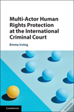 Wook.pt - Multi-Actor Human Rights Protection At The International Criminal Court