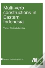 Multi-Verb Constructions In Eastern Indo