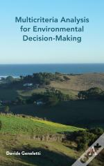 Multicriteria Analysis For Environmental Decision-Making