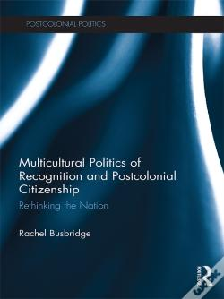 Wook.pt - Multicultural Politics Of Recognition And Postcolonial Citizenship