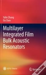Multilayer Integrated Film Bulk Acoustic Resonators