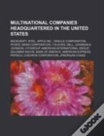 Multinational Companies Headquartered In The United States: Microsoft, Intel, Apple Inc., Oracle Corporation, Pfizer, News Corporation