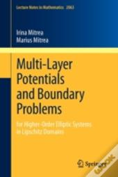 Multiple Layer Potentials And Boundary Problems