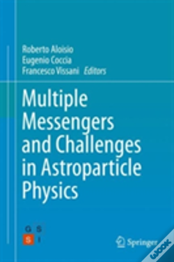 Wook.pt - Multiple Messengers And Challenges In Astroparticle Physics