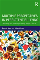 Multiple Perspectives In Persistent Bullying