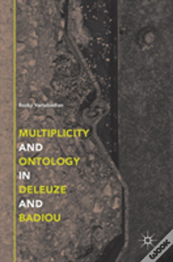 Wook.pt - Multiplicity And Ontology In Deleuze And Badiou