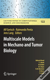 Multiscale Models In Mechano And Tumor Biology