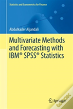 Multivariate Methods And Forecasting With Ibm Spss Statistics
