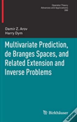 Wook.pt - Multivariate Prediction, De Branges Spaces, And Related Extension And Inverse Problems