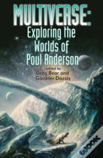 Multiverse Exploring Poul Andersons Worl