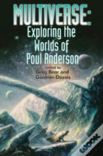 Multiverse Exploring The Worlds Of Poul
