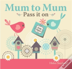 Wook.pt - Mum To Mum, Pass It On