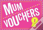 Mum Vouchers: The Perfect Gift Totreat Your Mum