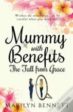 Mummy With Benefits: The Fall From Grace