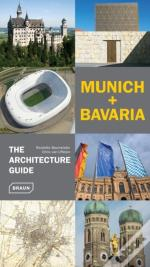 Munich + Bavaria - The Architecture Guide
