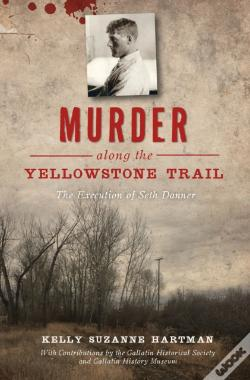 Wook.pt - Murder Along The Yellowstone Trail