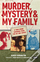 Murder, Mystery And My Family: An Innocent Woman
