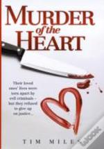 Murder Of The Heart