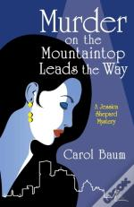 Murder On The Mountaintop Leads The Way