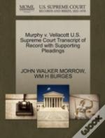 Murphy V. Vellacott U.S. Supreme Court Transcript Of Record With Supporting Pleadings