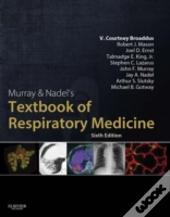 Murray And Nadel'S Textbook Of Respiratory Medicine, 2-Volume Set