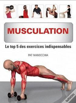 Wook.pt - Musculation. Le Top 5 Des Exercices Indispensables