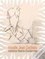 Musee Jean Cocteau Collection Severin Wunderman