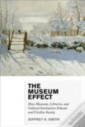Museum Effect How Museums Librpb