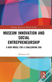 Museum Innovation And Social Entrepreneurship