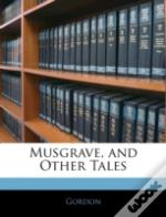 Musgrave, And Other Tales