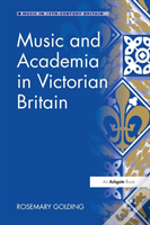 Music And Academia In Victorian Bri
